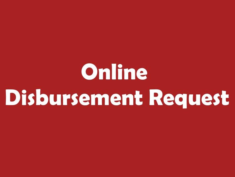 Online Disbursement Request