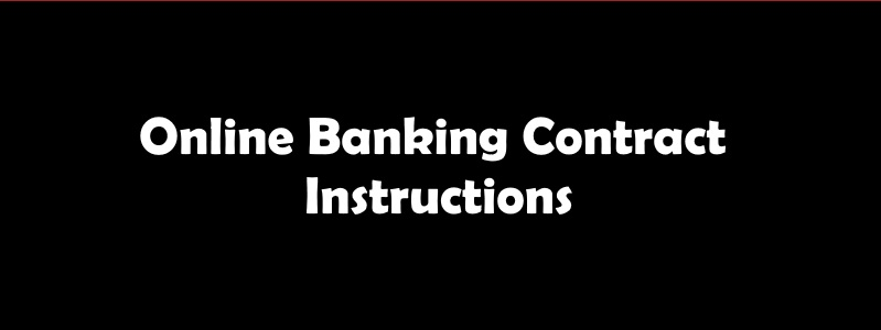 Online Bank Contract Instructions