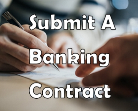 How to Submit a Banking Contract